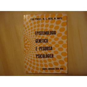 491f5920d52 Livro  Epistemologia Genética E Pesquisa Psicológica - Livros no ...