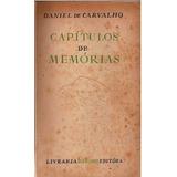 Capitulos Memorias Daniel De Carvalho - Minas Gerais Senado