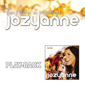 playback jozyanne eu tenho a promessa gratis