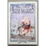 Aguas Salobres. Mario Levrero