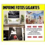 Imprime Fotos Gigantes Posters Imagenes Cualquier Impresora