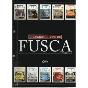 O Grande Livro Do Fusca - Completo 10 Fascículos + Capa Dura