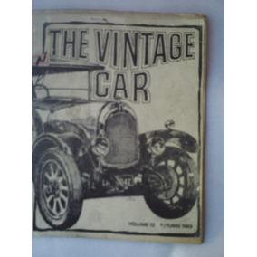 Revista De Carro Antigo The Vintage Car 1969.