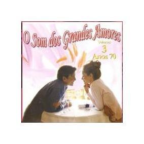 Cd - O Som Dos Grandes Amores - Internacional