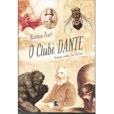 O Clube De Dante, De Mathew Pearl