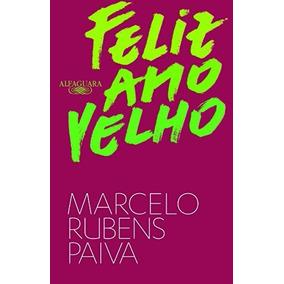 Feliz Ano Velho Livro Marcelo Rubens Paiva Frete 12 Reais