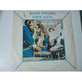 Disco Vinil Lp The Pop´s Nova Edição Capa Azul Lindooooooo##