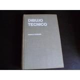 Libro Dibujo Tecnico Ingenieria Arquitectura Ciencias