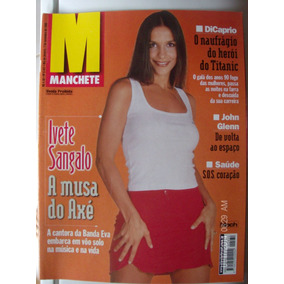 Revista Manchete 2431 Ivete Sangalo A Muda Do Axé Dicaprio