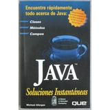 Java Soluciones Instantáneas - Michael Afergan- Prentice Hal
