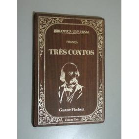 Livro Três Contos - Gustave Flaubert