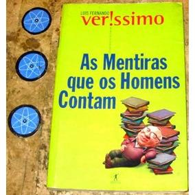 Livro Mentiras Que Homens Contam - Luis F.verissimo (2000)
