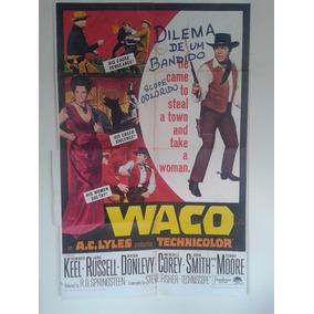 Posters/ Fotos Dilema De Um Bandido ( Waco Technicolor) #562