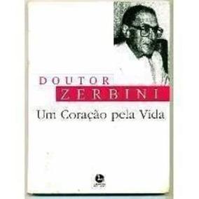 Revista Um Coração Pela Vida Doutor Zerbini