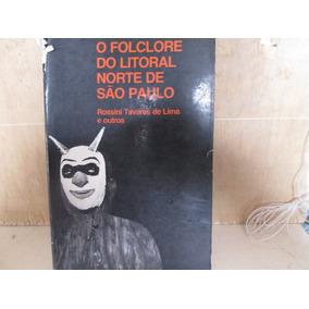 O Folclore Do Litoral Norte De São Paulo .