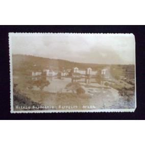 Cartão Postal Antigo Hotel E Balneário Barreiro Araxá