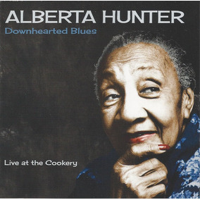 Alberta Hunter - Downhearted Blues ( Cd - Rem - Imp. Usa )