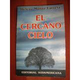 Libro El Cercano Cielo - Helena Muñoz Larreta