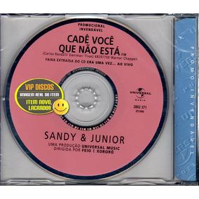 Sandy E Junior Cd Single Cade Você Que Não Esta Lacrado Raro