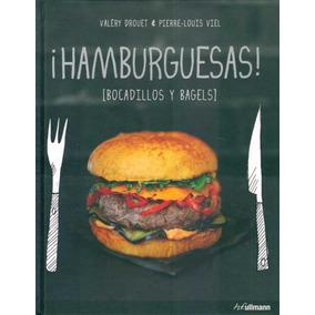 ¡hamburguesas! (bocadillos Y Bagels)