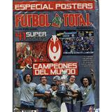 Revista Futbol Total Especial Campeones Del Mundo Sellada