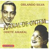 Cd Orlando Silva E Odete Amaral - Jornal De Ontem