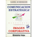 libro comunicacion estrategica daniel scheinsohn
