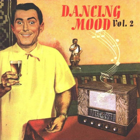 Dancing Mood Vol. 2 Cd Nuevo Hugo Lobo Mimi Maura