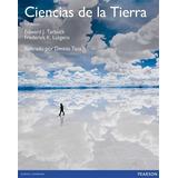 Ciencias De La Tierra - Tarbuck [10 Ed.] | Ed. Pearson