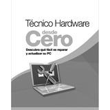 Comenzando Con El Hardware E-book