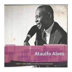 Cd Ataulfo Alves - Folha De Sao Paulo (usado-otimo)