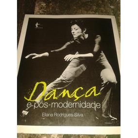 Dança E Pos Modernidade