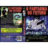 Dvd Lacrado O Fantasma Do Futuro