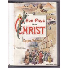 Nas Terras De Cristo: Viagem À Palestina Em 1917 Bíblia
