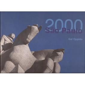 2000 São Paulo - Gal Oppido Fotos