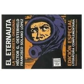 El Eternauta - Oesterheld / Lopez