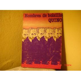 Hombres De Bolsillo - Quino - Primera Edicion -1977
