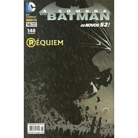 A Sombra De Batman Os Novos 52 Nº 18
