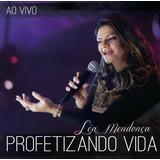 Cd Léa Mendonça Profetizando Vida Ao Vivo Mk .biblos