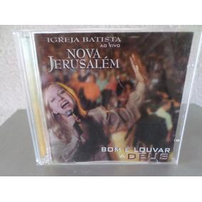 Ig. Batista Nova Jerusalém - Bom É Louvar !!