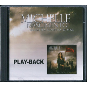 cd michelle nascimento batalha contra o mal play back