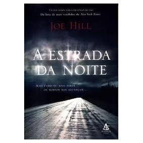 A Estrada Da Noite. Livro De Joe Hill.