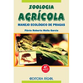 Livro: Zoologia Agrícola - Manejo Ecológico De Pragas - Quar