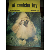 El Caniche Toy Editorial Albatros 186 Paginas