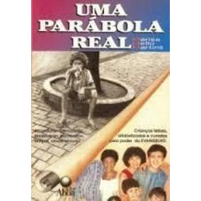 Livro Uma Parábola Real Marisa Mello Martins