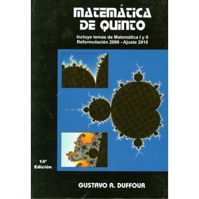 Matemática De Quinto - Gustavo A. Duffour