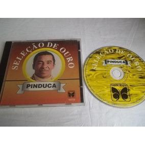 Cds - Pinduca - Forró