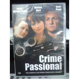 Dvd - Crime Passional - Sean Penn