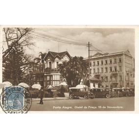 Porto Alegre, Carros, Chalet Da Praça 15 De Novembro. 1932.