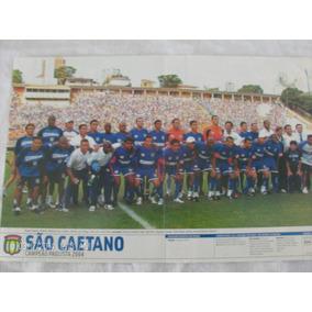 Poster Placar São Caetano 41x27 Campeão Paulista 2004